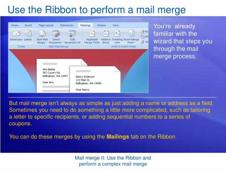 Use the ribbon to perform a mail merge
