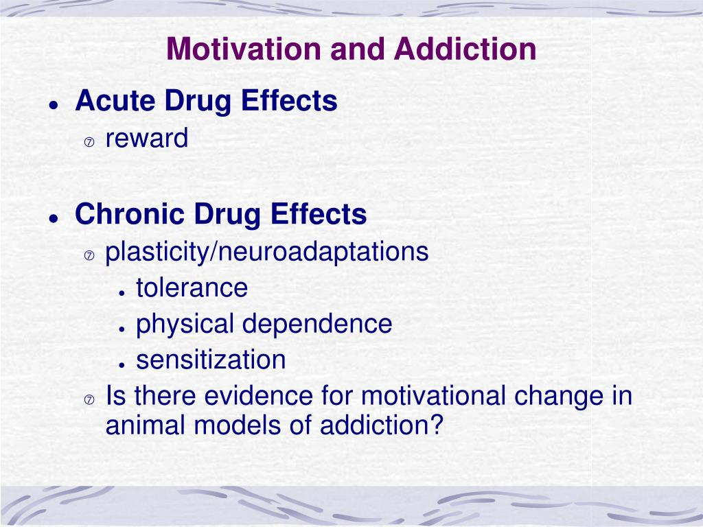 Motivation and Addiction