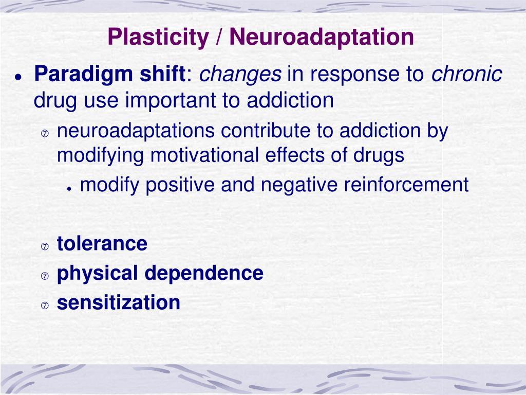 Plasticity / Neuroadaptation