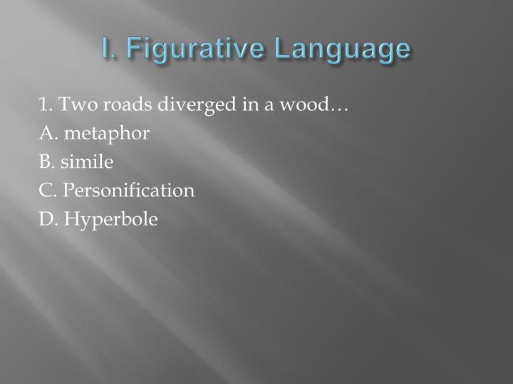 I. Figurative Language