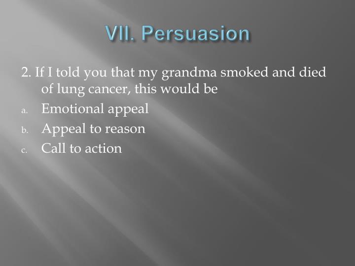 VII. Persuasion