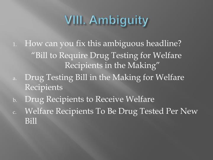 VIII. Ambiguity