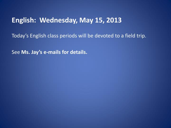English wednes day may 15 2013