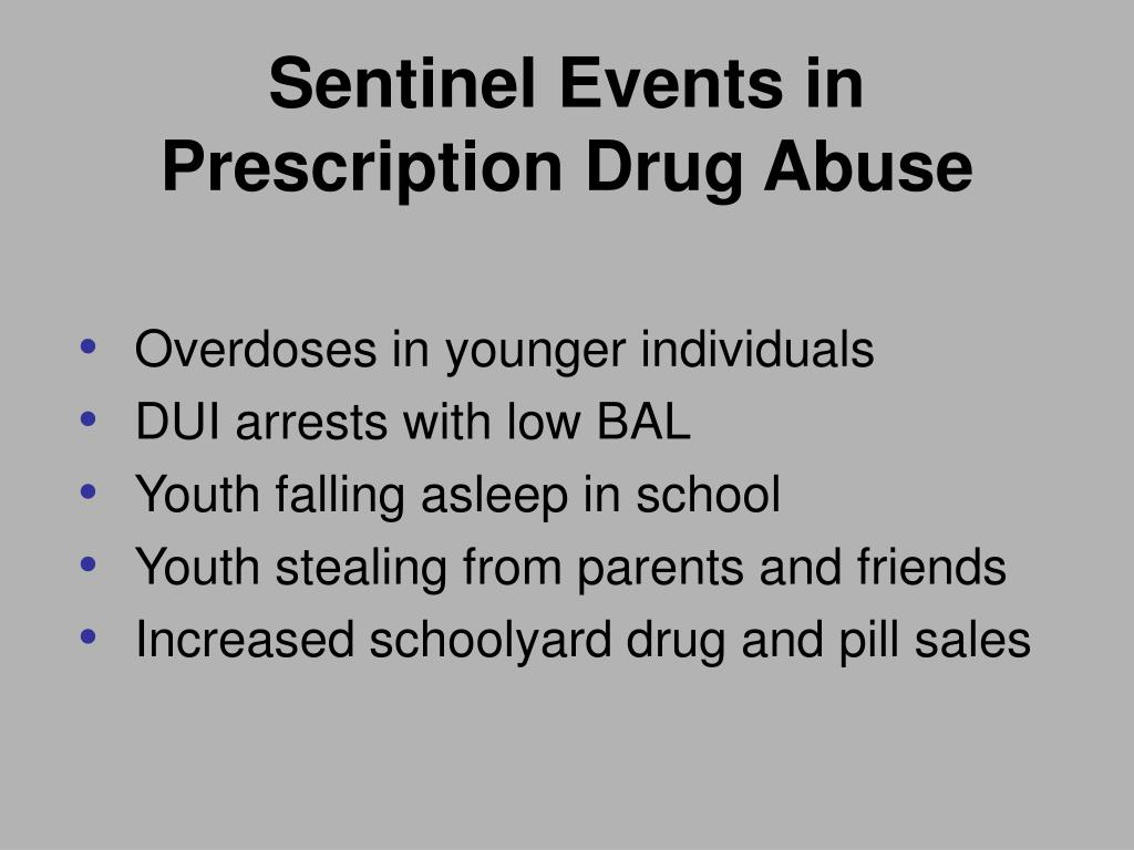 Sentinel Events in Prescription Drug Abuse