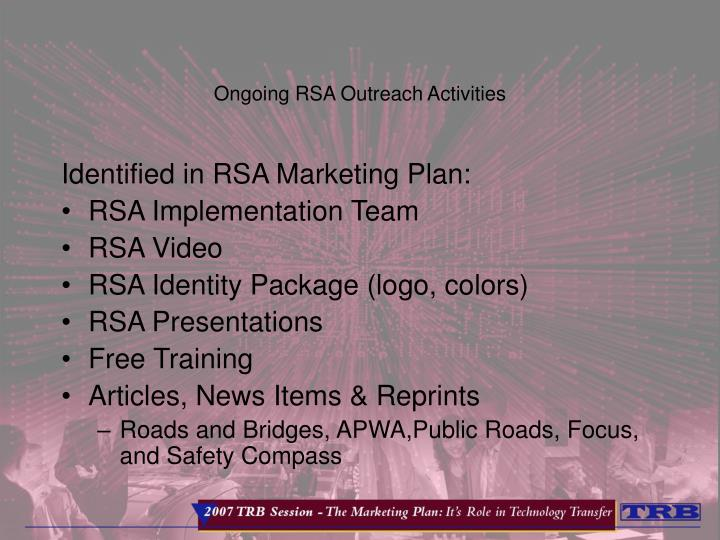 Ongoing RSA Outreach Activities