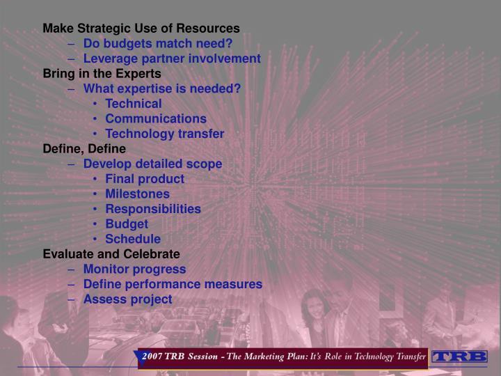 Make Strategic Use of Resources
