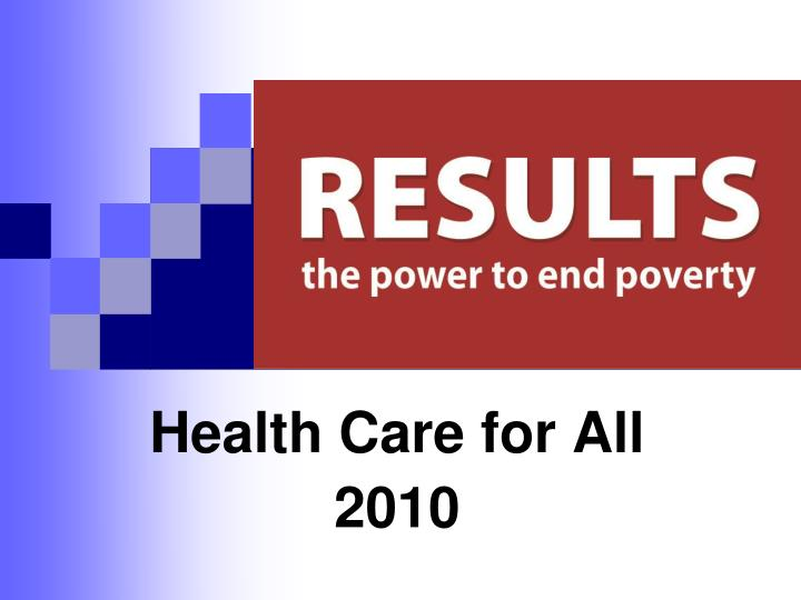 Health care for all 2010
