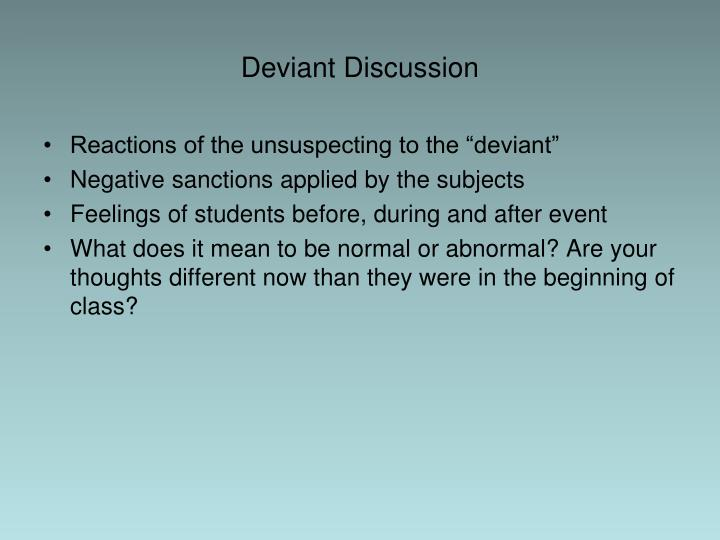 Deviant Discussion