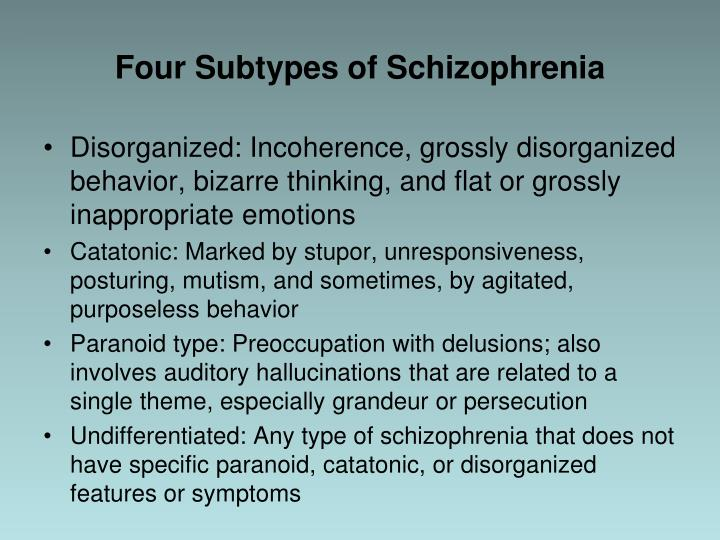 Four Subtypes of Schizophrenia