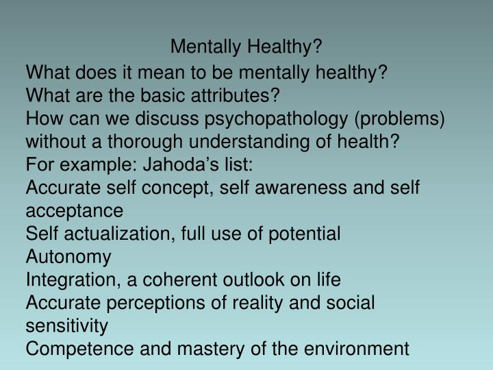 Mentally Healthy?