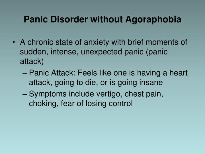 Panic Disorder without Agoraphobia