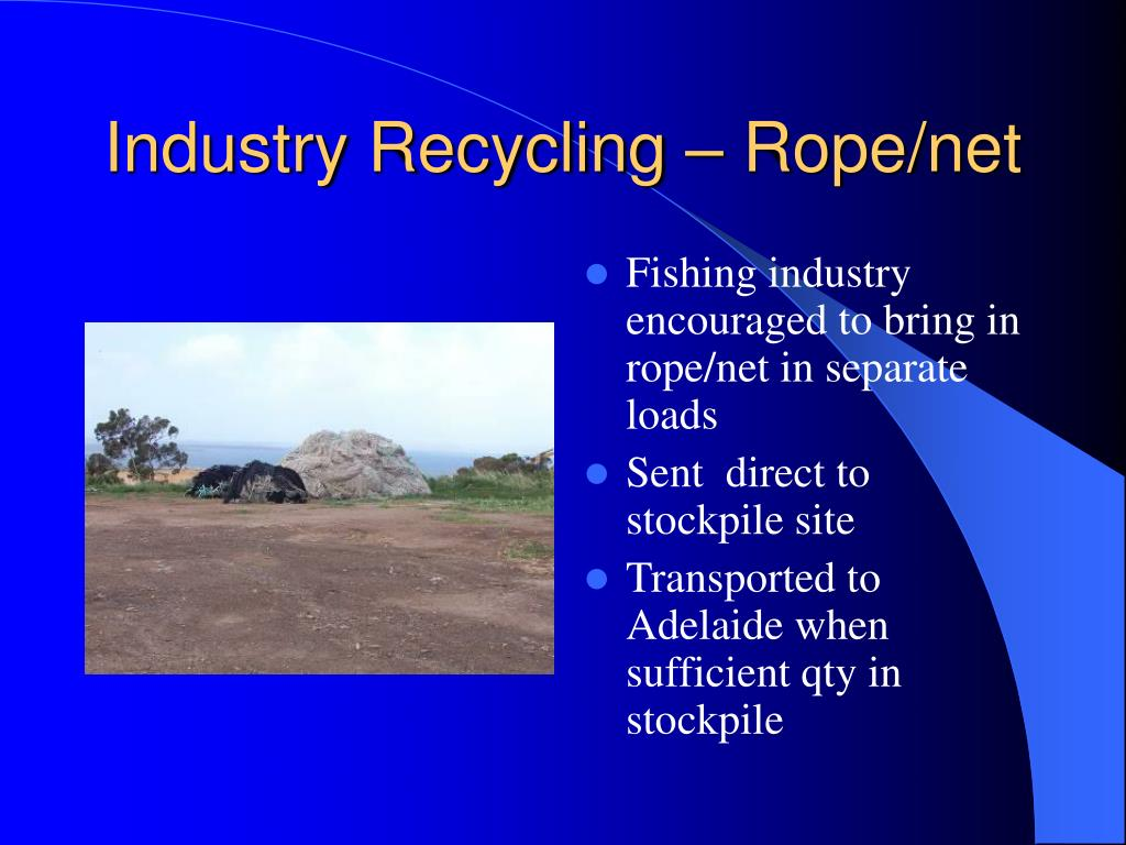 Industry Recycling – Rope/net