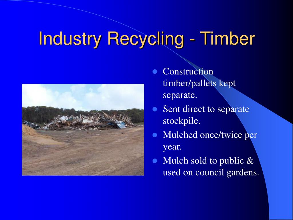 Industry Recycling - Timber
