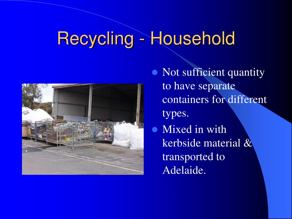 Recycling - Household