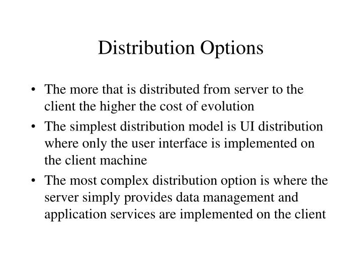 Distribution Options