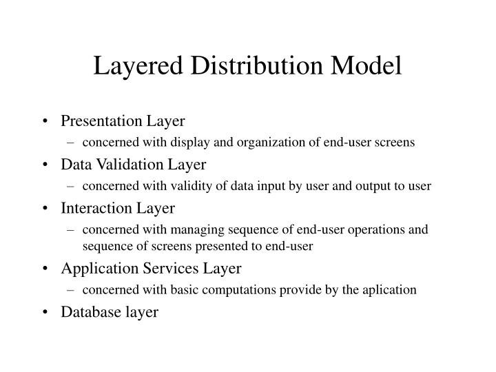 Layered Distribution Model