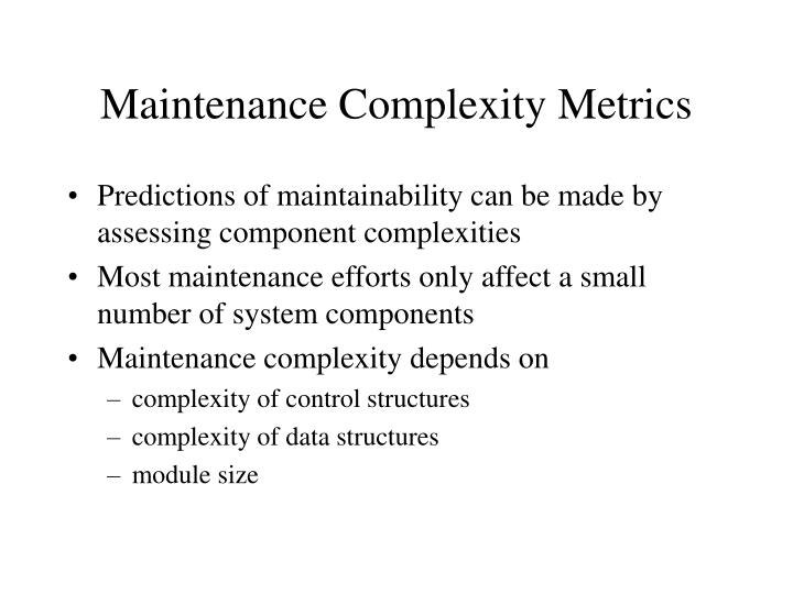 Maintenance Complexity Metrics