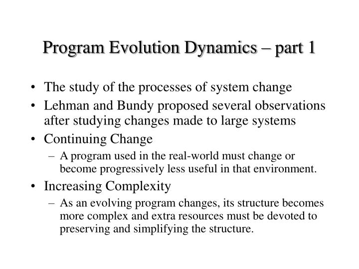 Program Evolution Dynamics – part 1