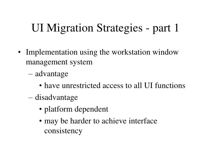 UI Migration Strategies - part 1