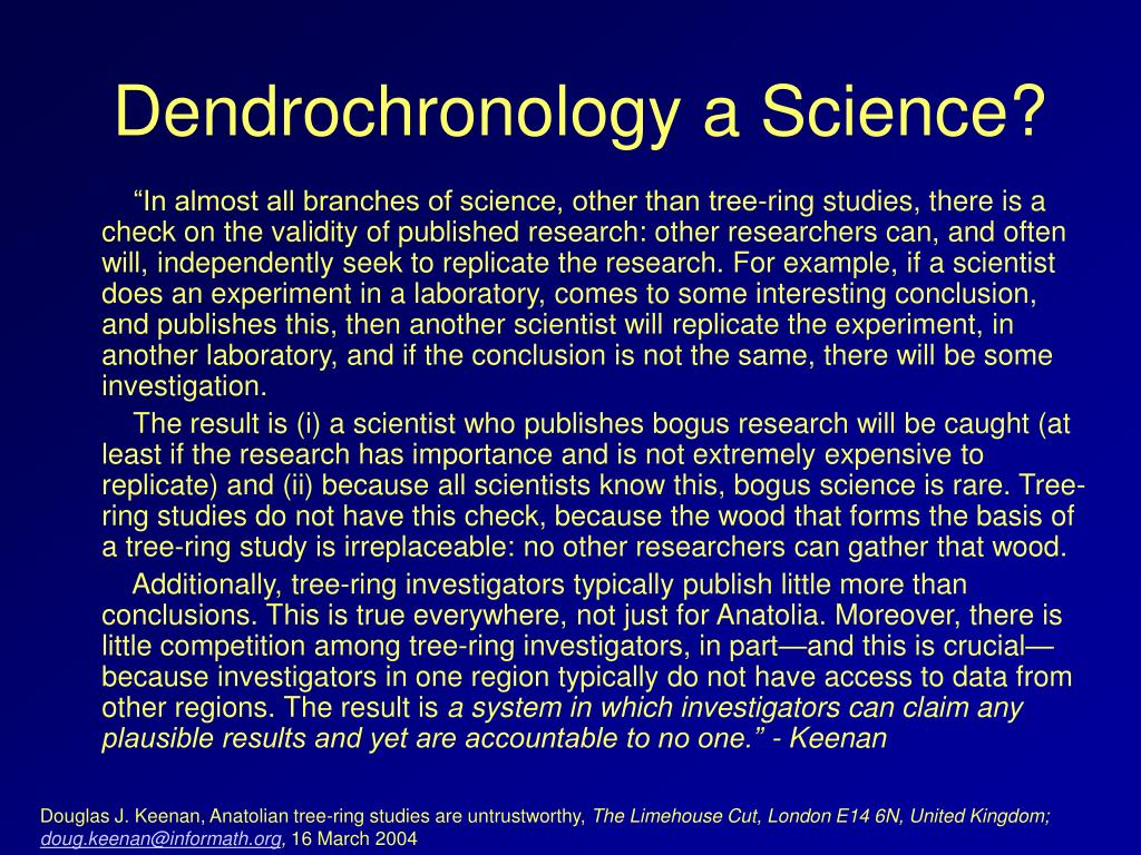 Dendrochronology a Science?