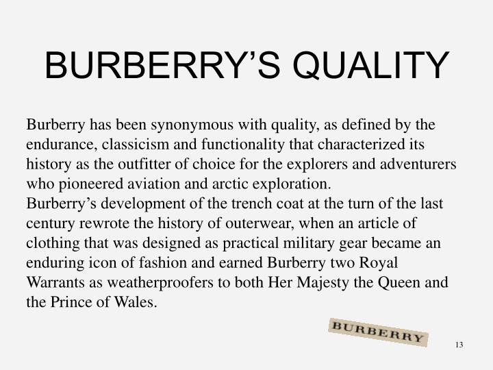 BURBERRY'S QUALITY