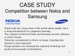 case study competition between nokia and samsung
