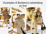 examples of burberry s advertising on line