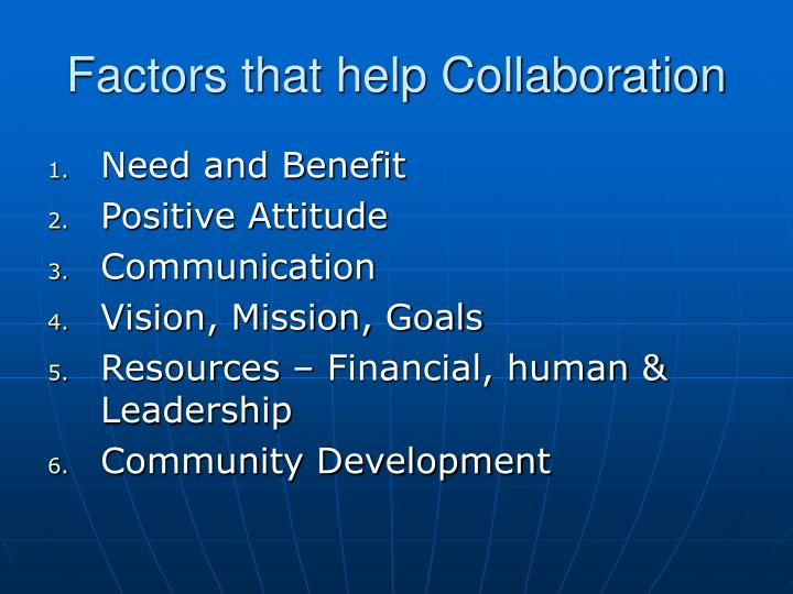 Factors that help Collaboration
