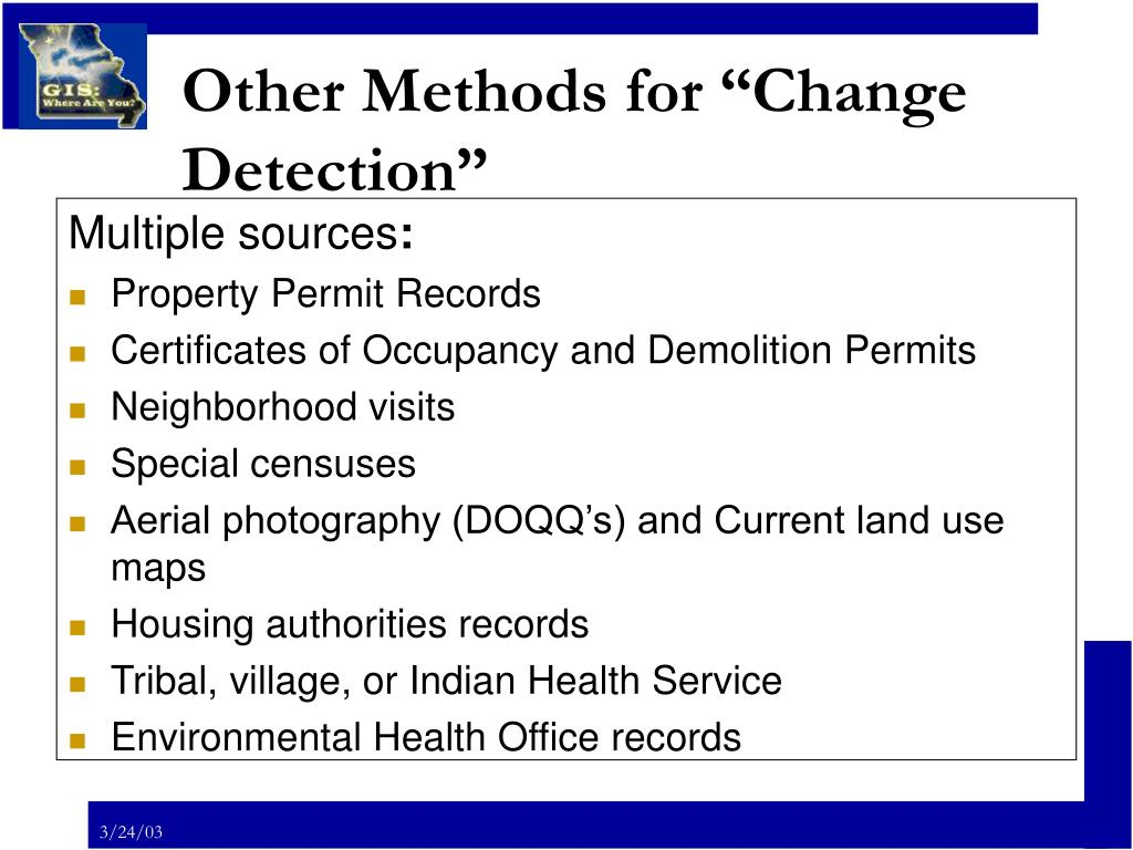 """Other Methods for """"Change Detection"""""""