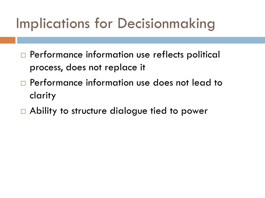 Implications for Decisionmaking