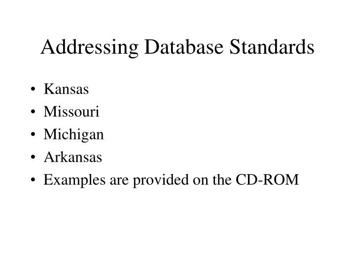 Addressing Database Standards