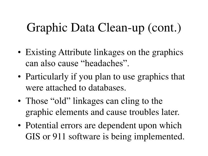 Graphic Data Clean-up (cont.)
