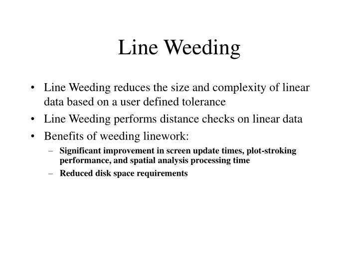 Line Weeding