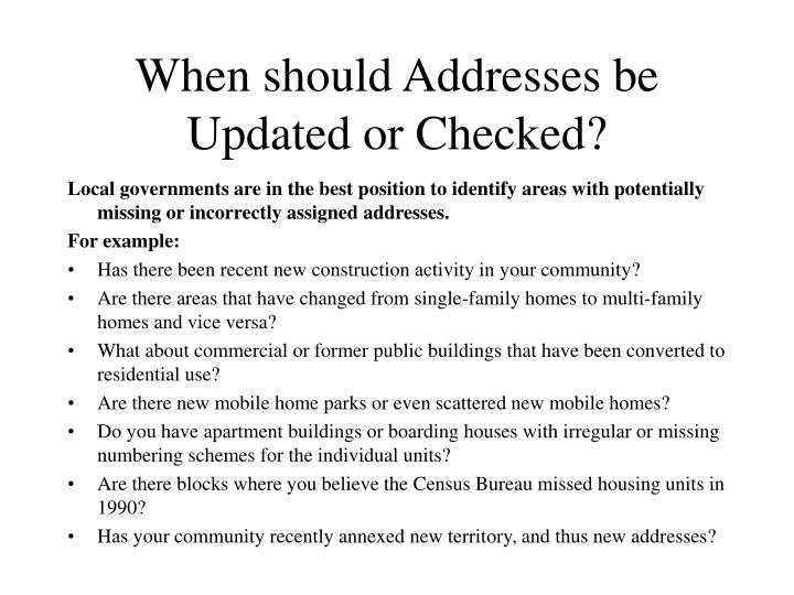 When should Addresses be Updated or Checked?