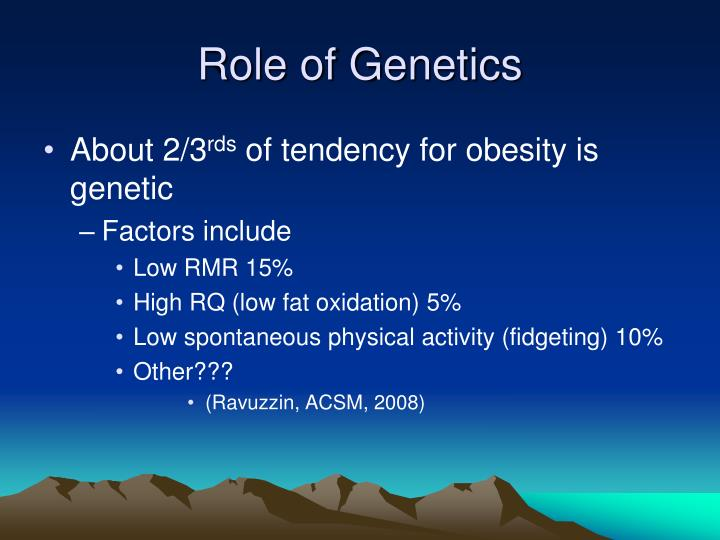 Role of Genetics