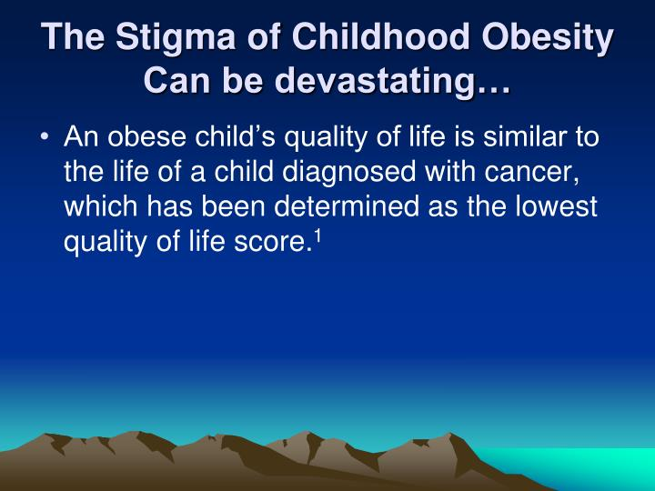 The Stigma of Childhood Obesity