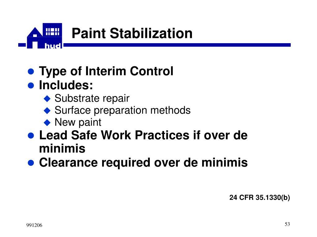 Paint Stabilization