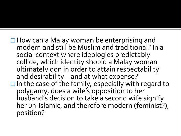 How can a Malay woman be enterprising and modern and still be Muslim and traditional? In a social context where ideologies predictably collide, which identity should a Malay woman ultimately don in order to attain respectability and desirability – and at what expense?