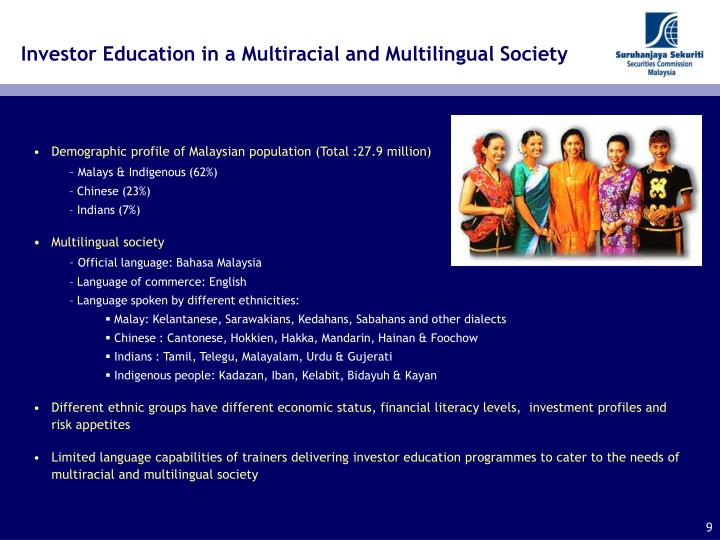 Investor Education in a Multiracial and Multilingual Society