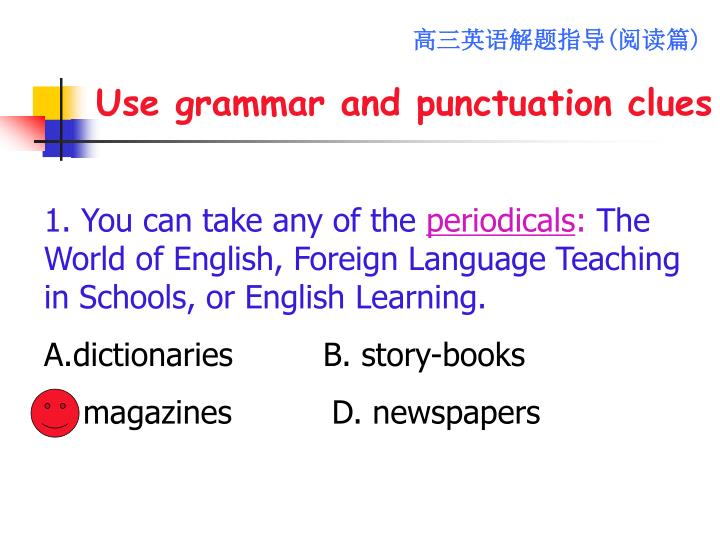 Use grammar and punctuation clues