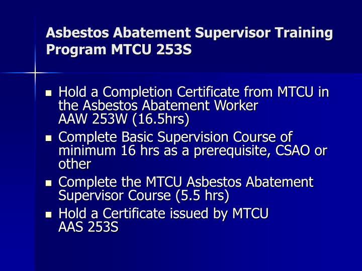 Asbestos Abatement Supervisor Training Program MTCU 253S