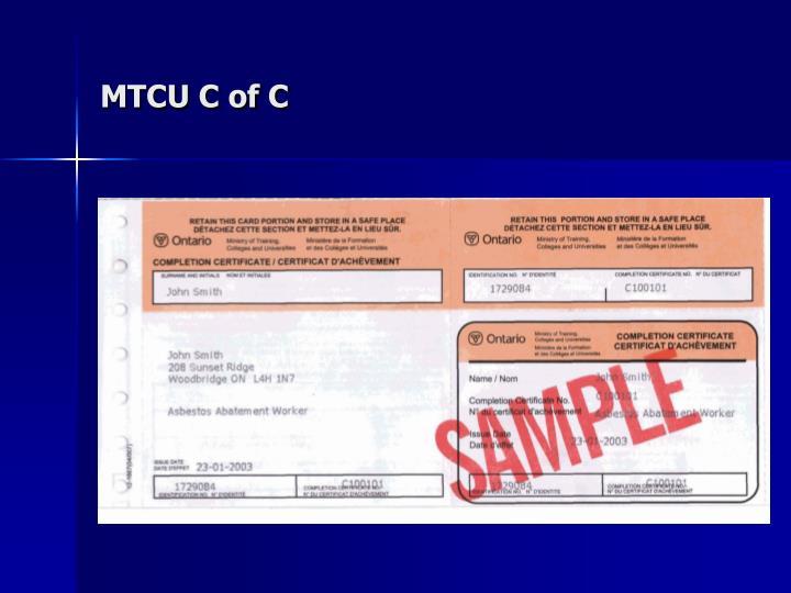 MTCU C of C