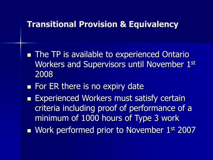 Transitional Provision & Equivalency