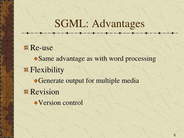 SGML: Advantages