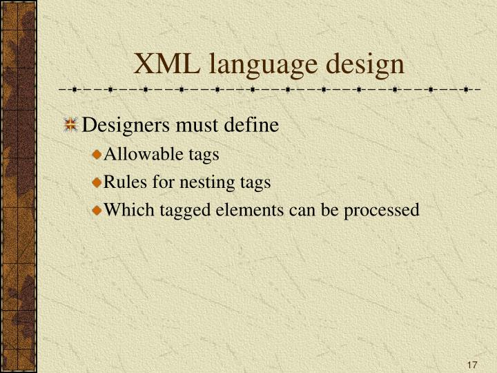XML language design