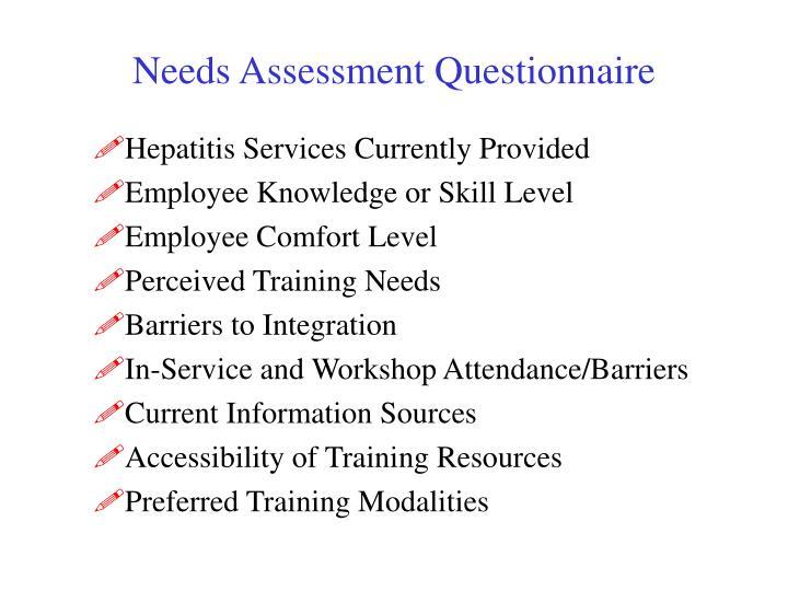 Needs Assessment Questionnaire