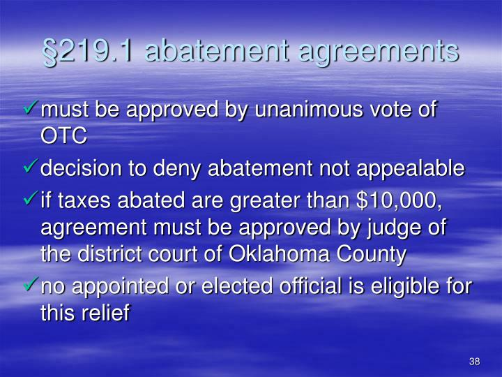 §219.1 abatement agreements