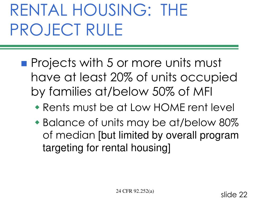 RENTAL HOUSING:  THE PROJECT RULE