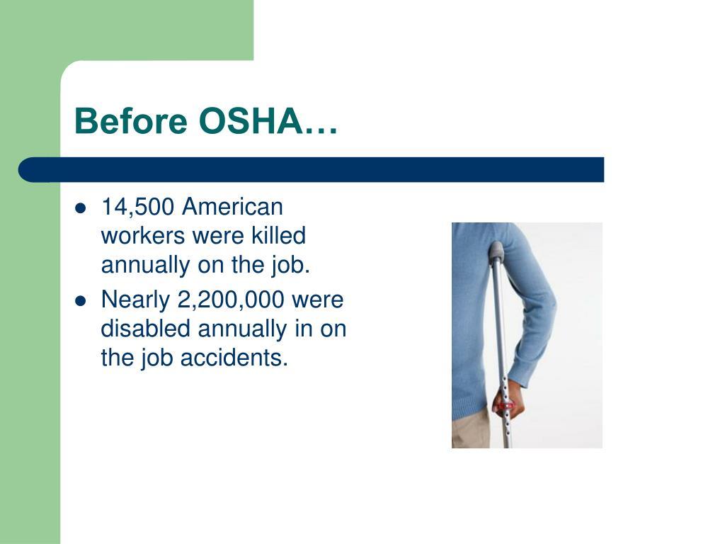 Before OSHA…