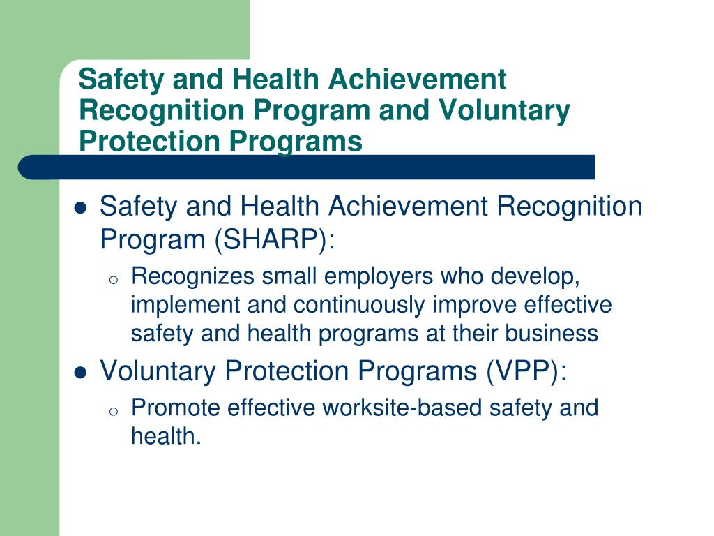 Safety and Health Achievement Recognition Program and Voluntary Protection Programs